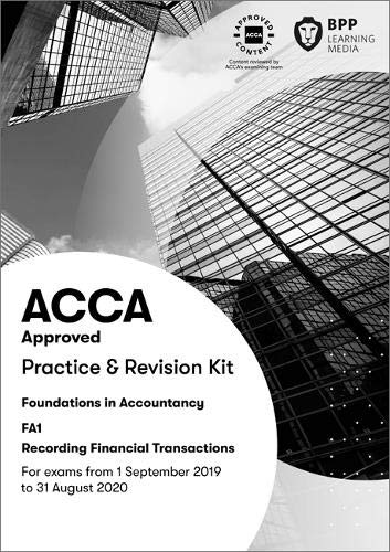 FIA Recording Financial Transactions FA1: Practice and Revision Kit