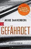 Gefährdet: Kriminalroman (BKA-Sonderermittlerin Nora Klerner, Band 2)