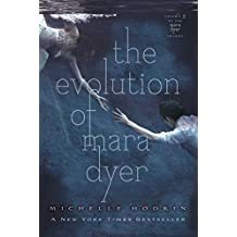 The Evolution of Mara Dyer (The Mara Dyer Trilogy) by Michelle Hodkin (2013-10-29)