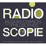 Radioscopie, volume 5 : Philosophes