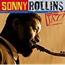 Ken Burns Jazz Collection: The Definitive Sonny Rollins