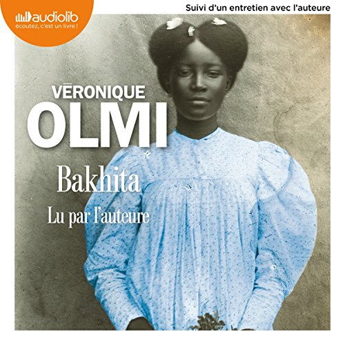 Bakhita par Véronique Olmi