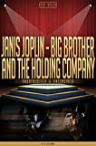 Janis Joplin Big Brother and The Holding Company Unauthorized  Uncensored All Ages Deluxe Edition with Videos English Edition