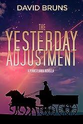 The Yesterday Adjustment: A PENNSYLVANIA Novella