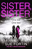 Sister Sister: A truly gripping psychological thriller only --- on Amazon
