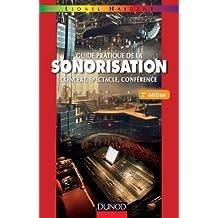Guide pratique de la sonorisation - 2e éd. (Audio-Photo-Vidéo)