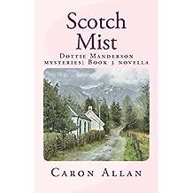 Scotch Mist: A Dottie Manderson mystery novella