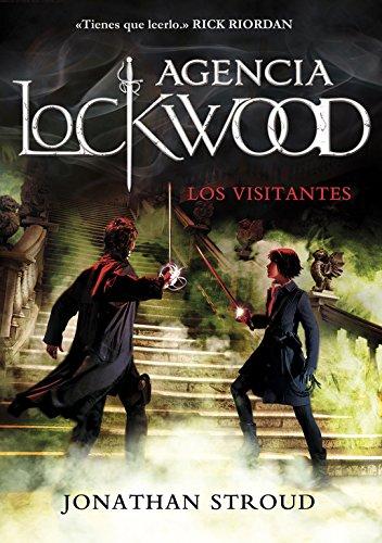 Los visitantes (Agencia Lockwood 1) (Serie Infinita) por Jonathan Stroud