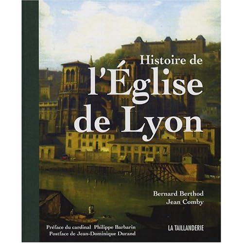 Histoire de l'Eglise de Lyon