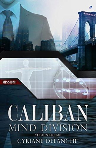 CALIBAN : MIND DIVISION - MISSION 1 par [Delanghe, Cyriane]