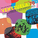 Venezuela 70 Vol.2 - Cosmic Visions Of A Latin American Earth: Venezuelan Rock In The 1970s & Beyond