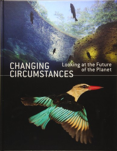 Changing circumstances : looking at the future of the planet