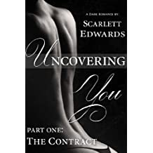 Uncovering You 1: The Contract (English Edition)
