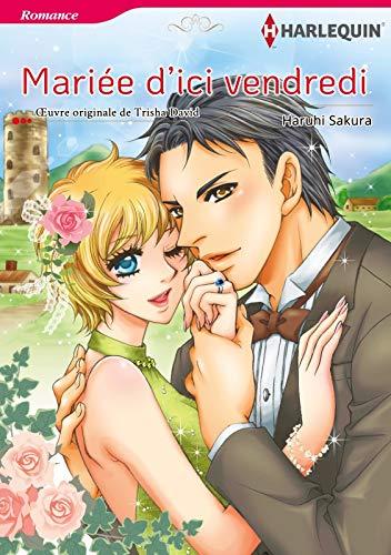 Mariée DIci Vendredi:Harlequin Manga (French Edition) eBook ...
