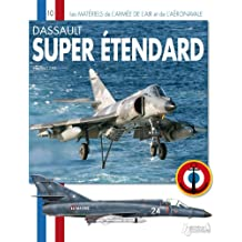 Dassault Super Etendard (Les Materiels de L'Armee Francaise)