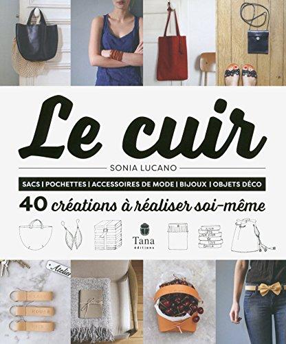 le-cuir-40-creations-a-realiser-soi-meme