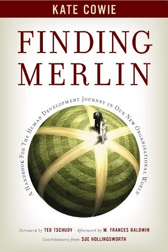 Finding Merlin: Handbook for the Human Development Journey by Kate Cowie (2012-07-05)