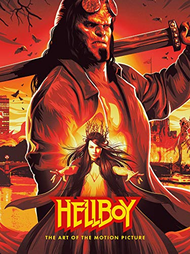 Hellboy: The Art of The Motion Picture (2019) (English Edition)