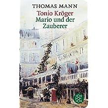 Tonio Kröger/ Mario und der Zauberer: Zwei Erzählungen (Fischer Taschenbibliothek)