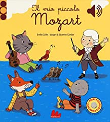 Idea Regalo - Il mio piccolo Mozart. Libro sonoro