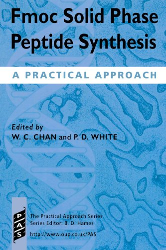 Fmoc Solid Phase Peptide Synthesis: A Practical Approach (Practical Approach Series, Band 222)
