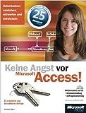 Keine Angst vor Microsoft Access! 2., erweiterte und aktualisierte Auflage, m. CD-ROM