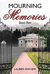 MOURNING MEMORIES (Liliana Book 2)