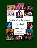 NYA California - Monrovia Yearbook 2015-2016 by Rob Hopper (2016-06-16)