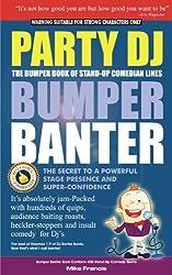 Party DJ Bumper Book Of Banter