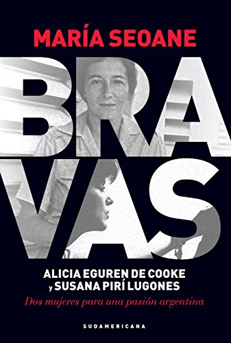 Bravas: Alicia Eguren de Cooke y Susana Pirí Lugones por María Seoane