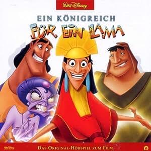 Hörspiel - Ein Königreich für ein Lama - Ein Königreich