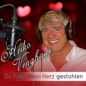 du hast mein herz gestohlen von heiko venghaus bei amazon music. Black Bedroom Furniture Sets. Home Design Ideas