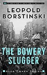 The Bowery Slugger (Alex Cohen Book 1)