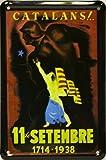 Imán Cartel Poster publicitario de chapa metálica con diseño retro vintage de Catalunya / España. Tin sign. 11 cm x 7,3 cm (CATALANS 11 DE SETEMBRE 1714-1938)