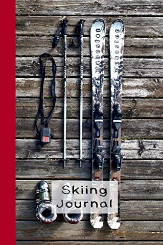 Skiing Journal: The ideal journaling notebook for keeping track of all your snow adventures and ski activity - Ski equipment por The Highland wanderer Journals