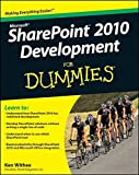 SharePoint 2010 Development For Dummies by Ken Withee (2011-03-08)