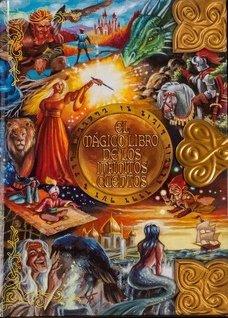 El Mágico Libro de los Infinitos Cuentos - Edición Fantasía