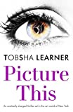 Picture This: An Erotically Charged Thriller Set in the Art World of New York