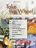 Take the wheel. English for mechanical technology and engineering. Con espansione online. Con CD Audio. Per gli Ist. tecnici e professionali