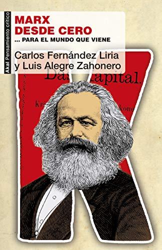 Marx desde cero. … para el mundo que viene (Pensamiento crítico nº 71)