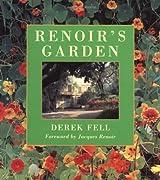 Renoir's Garden by Derek Fell (2000-01-01)