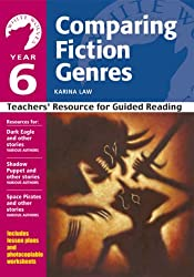 Comparing Fiction Genres: Year 6: Teachers' Resource for Guided Reading
