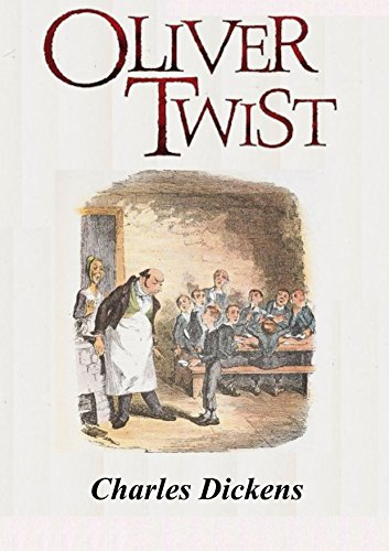 Oliver Twist (Illustrated) (English Edition) eBook: Dickens ...