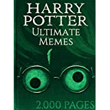 Harry Potter: Hilarious Harry Potter Memes! Bonus Memes Included – 2,000 Pages total!: harry potter memes, memes for kids, harry potter kids books, harry ... jokes, harry potter comedy (English Edition)