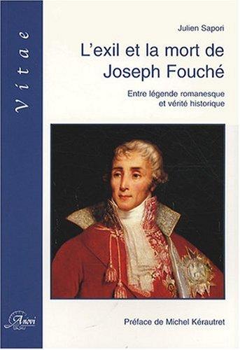 L Exil et la Mort de Joseph Fouché