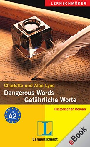 Dangerous Words - Gefährliche Worte: Gefährliche Worte