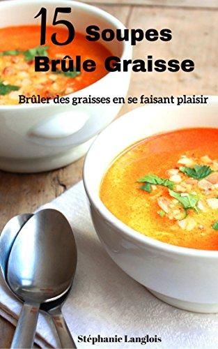 recettes de soupe maison pour perdre du poids