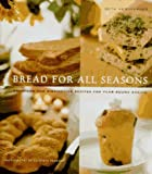 Bread for All Seasons by Beth Hensperger (1995-09-01)