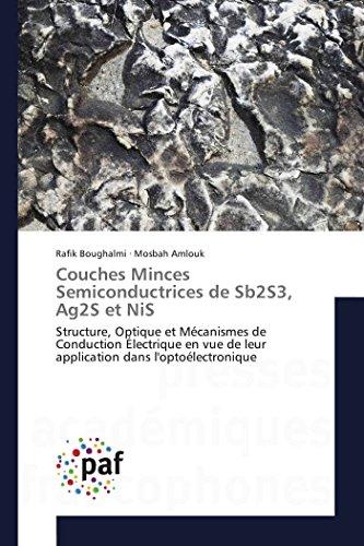 Couches Minces Semiconductrices de Sb2S3, Ag2S et NiS