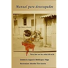 Manual Para Desocupados: Para leer en los ratos de ocio (Spanish Edition)